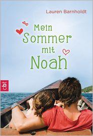 Mein Sommer mit Noah - Lauren Barnholdt, Bettina Spangler