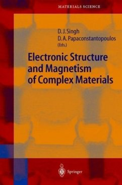 Electronic Structure and Magnetism of Complex Materials - Herausgegeben von Singh, David J. Papaconstantopoulos, Dimitrios A.