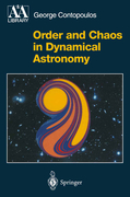 Contopoulos, George: Order and Chaos in Dynamical Astronomy