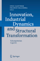 Innovation, Industrial Dynamics and Structural Transformation - UWE CANTNER; Franco Malerba