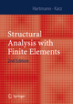 Structural Analysis with Finite Elements - Friedel Hartmann; Casimir Katz