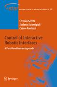 Secchi, Cristian;Fantuzzi, Cesare;Stramigioli, Stefano: Control of Interactive Robotic Interfaces
