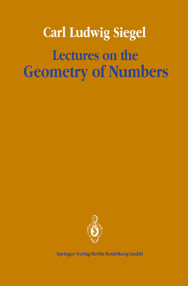 Lectures on the Geometry of Numbers als Buch von Carl Ludwig Siegel - Springer