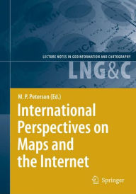 International Perspectives on Maps and the Internet - Michael P. Peterson