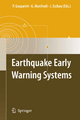 Earthquake Early Warning Systems - Paolo Gasparini; Gaetano Manfredi; Jochen Zschau
