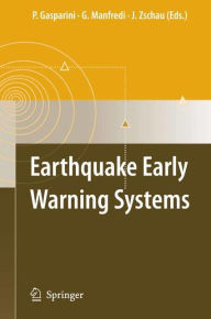 Earthquake Early Warning Systems - Paolo Gasparini