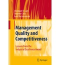 Management Quality and Competitiveness - Christoph H. Loch