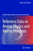 Reference Data on Atomic Physics and Atomic Processes