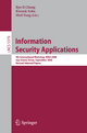 Information Security Applications - Kiwook Sohn; Moti Young