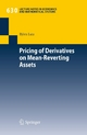 Pricing of Derivatives on Mean-Reverting Assets - Björn Lutz