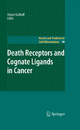 Death Receptors and Cognate Ligands in Cancer - Holger Kalthoff