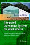 Integrated Greenhouse Systems for Mild Climates