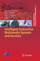 Intelligent Interactive Multimedia Systems and Services - George A Tsihrintzis; Ernesto Damiani; Maria Virvou