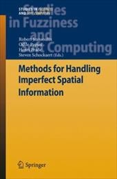 Methods for Handling Imperfect Spatial Information - Jeansoulin, Robert / Papini, Odile / Prade, Henri