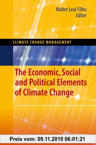 Gebr. - The Economic, Social and Political Elements of Climate Change (Climate Change Management)