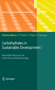 Carbohydrates in Sustainable Development I - Amélia P. Rauter; Pierre Vogel; Yves Queneau