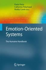 Emotion-Oriented Systems - Paolo Petta; Catherine Pelachaud; Roddy Cowie