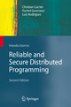 Introduction to Reliable and Secure Distributed Programming - Christian Cachin; Rachid Guerraoui; Luís Rodrigues