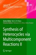 Synthesis of Heterocycles via Multicomponent Reactions II