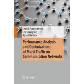 Performance Analysis and Optimization of Multi-Traffic on Communication Networks - Collectif