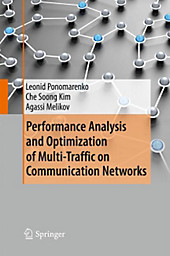 Performance Analysis and Optimization of Multi-Traffic on Communication Networks. Agassi Melikov, Leonid Ponomarenko, Che Soong Kim, - Buch - Agassi Melikov, Leonid Ponomarenko, Che Soong Kim,