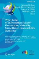 What Kind of Information Society? Governance, Virtuality, Surveillance, Sustainability, Resilience: 9th IFIP TC 9 International Conference, HCC9 2010 ... in Information and Communication Technology)