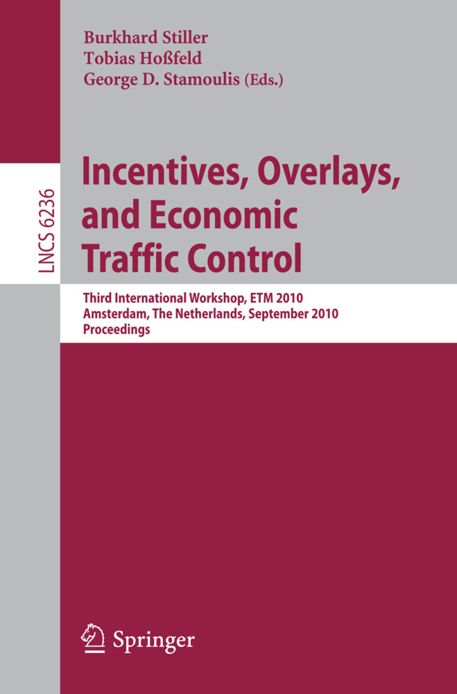 Incentives, Overlays, and Economic Traffic Control als Buch von - Springer-Verlag GmbH