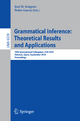 Grammatical Inference: Theoretical Results and Applications - José Sempere; Pedro García