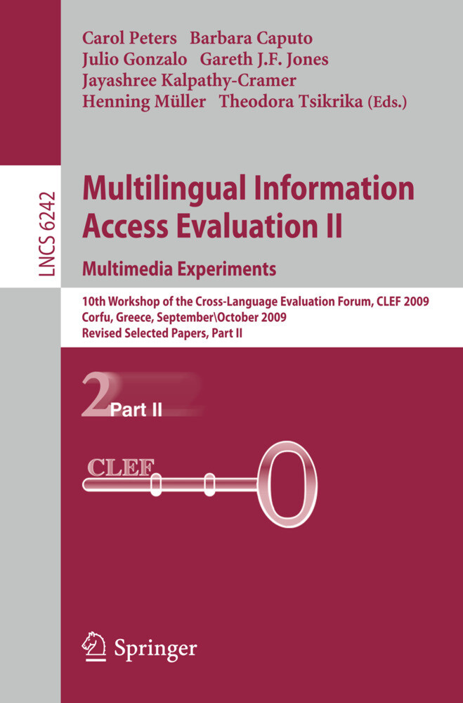 Multilingual Information Access Evaluation II - Multimedia Experiments als Buch von