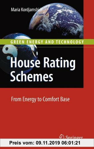 Gebr. - House Rating Schemes: From Energy to Comfort Base (Green Energy and Technology)
