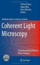 Coherent Light Microscopy: Imaging and Quantitative Phase Analysis (Springer Series in Surface Sciences)