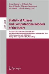 Statistical Atlases and Computational Models of the Heart: First International Workshop, STACOM 2010, and Cardiac Electrophysical - Camara, Oscar / Pop, Mihaela / Rhode, Kawal