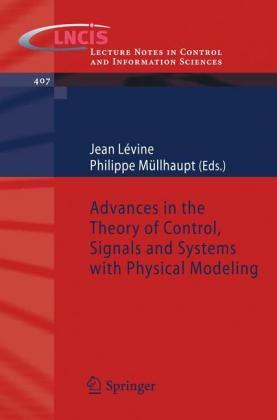 Advances in the Theory of Control, Signals and Systems with Physical Modeling - Springer Berlin