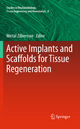 Active Implants and Scaffolds for Tissue Regeneration