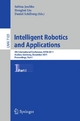 Intelligent Robotics and Applications - Jeschke Sabina; Honghai Liu; Daniel Schilberg