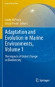 Adaptation and Evolution in Marine Environments, Volume 1 - Guido di Prisco;  Guido di Prisco;  Cinzia Verde;  Cinzia Verde