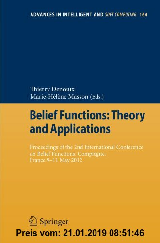 Gebr. - Belief Functions: Theory and Applications: Proceedings of the 2nd International Conference on Belief Functions, Compiègne, France 9-11 May 201