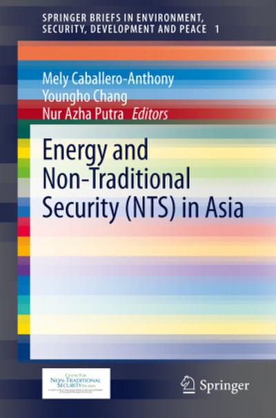 Energy and Non-Traditional Security (NTS) in Asia - Mely Caballero-Anthony