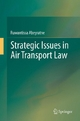 Strategic Issues in Air Transport - Ruwantissa Abeyratne