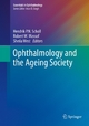 Ophthalmology and the Ageing Society - Hendrik P.N. Scholl;  Robert W. Massof;  Sheila West