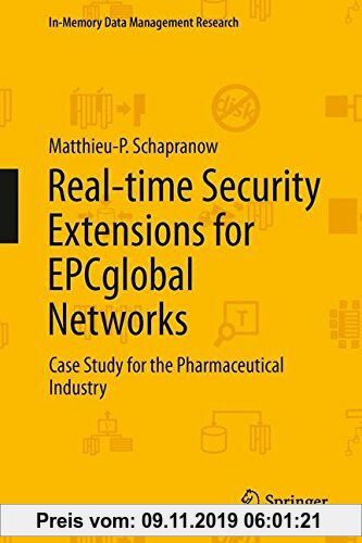 Gebr. - Real-time Security Extensions for EPCglobal Networks: Case Study for the Pharmaceutical Industry (In-Memory Data Management Research)