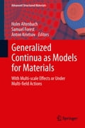 Generalized Continua as Models for Materials - Anton Krivtsov, Holm Altenbach, Samuel Forest
