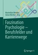 Faszination Psychologie ´ Berufsfelder und Karrierewege
