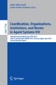 Coordination, Organizations, Intitutions, and Norms in Agent Systems VIII