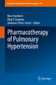 Pharmacotherapy of Pulmonary Hypertension - Marc Humbert;  Marc Humbert;  Oleg V. Evgenov;  Oleg V. Evgenov;  Johannes-Peter Stasch;  Johannes-Peter Stasch
