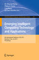 Emerging Intelligent Computing Technology And Applications: 9th International Conference, Icic 2013, Nanning, China, July 25-29, 2
