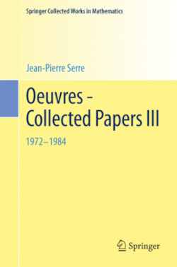 Oeuvres - Collected Papers III: 1972 - 1984: (Springer Collected Works in Mathematics)