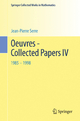 Oeuvres - Collected Papers IV - Jean-Pierre Serre