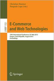 E-Commerce, and Web Technologies: 14th International Conference, EC-Web 2013, Prague, Czech Republic, August 27-28, 2013, Proceedings