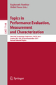Topics in Performance Evaluation, Measurement and Characterization - Raghunath Nambiar; Meikel Poess